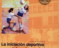 La iniciación y deporte escolar