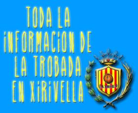 Información de la trobada en Xirivella