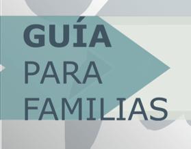 Ya disponibles las Guías para Familias